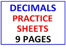Decimals Practice Sheets (9 Pages)