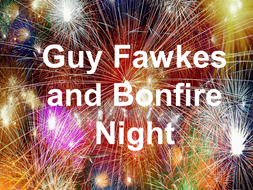 Guy Fawkes and Bonfire Night Assembly - Key Stages 3, 4 and 5