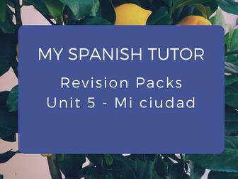 GCSE Revision Pack - Unit 5 Mi Ciudad