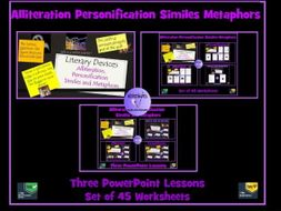 Personification, Alliteration, Similes and Metaphors : 3 PowerPoint Lessons and Worksheets