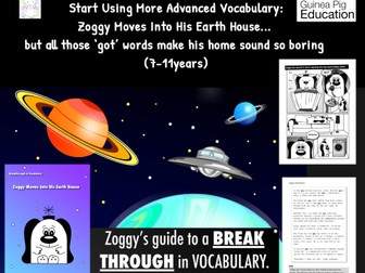 Help Zoggy Choose Advanced Vocabulary As He Moves Into His Earth House (7-11 years)