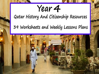 Qatar History And Citizenship - Year 4 - 39 Weekly Lesson Plans And Worksheets