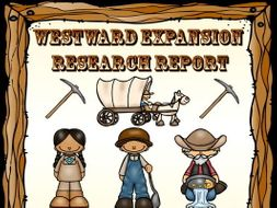 Westward Expansion Research Report