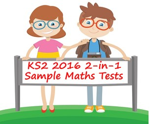 2016 KS2 Sample Maths Papers PowerPoint Pack - COMBINED Questions and Answers