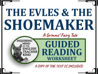 """""""The Elves and the Shoemaker,"""" a Grimms' Fairy Tale - Guided Reading Worksheet"""