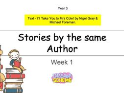 Year 3: Stories by the same Author (Week 1 of 2)