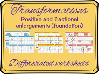 Transformations - Enlargements worksheet (positive and fractional scale factors/Foundation)