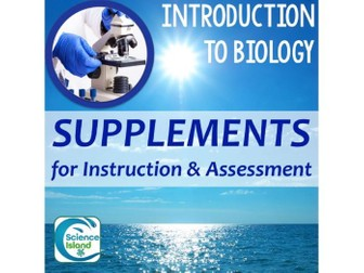 Introduction to Biology Supplements for Instruction & Assessment