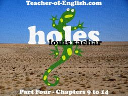 Holes – Chapters 9 to 14 (PowerPoint, lesson plans & worksheets)