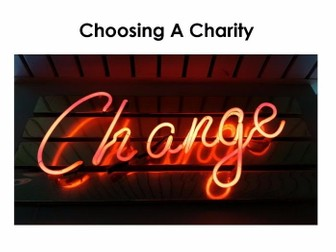 Starter For Ten Enterprise Project. Lesson Seven - Choosing a Charity