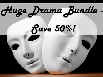 Huge Drama Bundle - ideal for Key Stage 3 and 4 drama