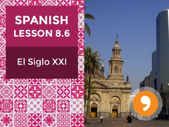 Spanish Lesson 8.6: El Siglo XXI – The 21st Century