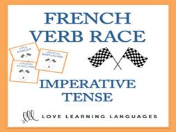 GCSE FRENCH: French Verb Race Game IMPERATIVE TENSE