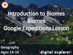 Biomes & Ecosystems #GoogleExpeditions