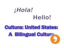 ¡Hola!  - Hello! - U.S. Bilingual Culture Video Tutorial