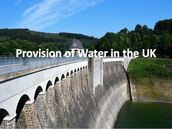 The Challenge of Resource Management - Provision of water in the UK