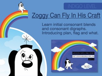 12. Phonics And Spelling Practice: Zoggy Can Fly In His Craft