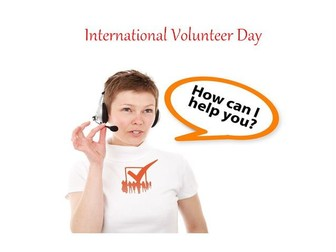 International Volunteer Day - PowerPoint Presentation + 31 Different Teaching Activities To Try