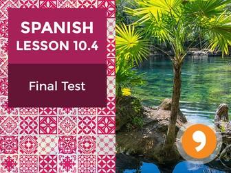Spanish Lesson 10.4: Final Test
