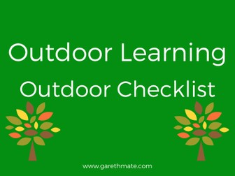 Outdoor Learning - Outdoor Checklist