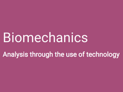 A-Level PE (OCR): Biomechanics & Technology