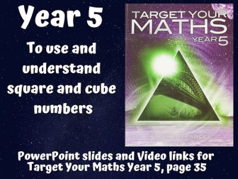 Square and Cube Numbers – To use and understand square and cube numbers (Year 5 Target Your Maths)