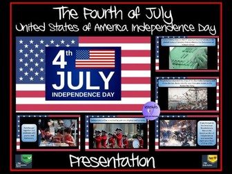 The Fourth July (4th July) - The United States of America Independence Day Presentation
