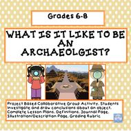 What is it Like to Be an Archaeologist? (Grades 6-8)