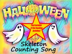 Halloween Skeleton Counting Song + Writing and Vocabulary Worksheets + 31 Ways to use this resource