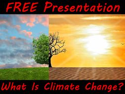free powerpoint for climate change week what is climate change by