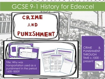 Edexcel GCSE C& Punishment :L18Why was transportation used as a punishment in the period 1600-1850?