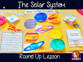 The Solar System Knowledge Round Up Complete Science Lesson