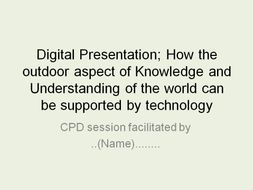 CPD/ Training pack- forest school inspired including technology outdoors