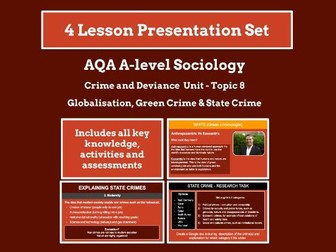 Globalisation, Green crime & State crime - Topic 8 of Crime & Deviance - AQA A-level Sociology
