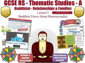 Homosexuality & Homophobia - Buddhist Views (GCSE RS - Buddhism -Relationships & Families) LGBT L5/7