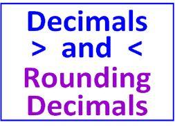 Rounding Decimals PLUS Comparing Decimals Using Greater Than Less Than