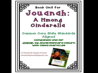 Jouanah: The Hmong Cinderella Book Unit -- CCSS Aligned