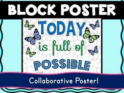 Growth Mindset Collaborative Poster! Team Work - Today is full of possible