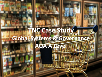 TNC Case Study - AQA A Level Geography