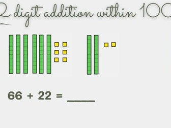 2 digit addition within 100 using dienes (no regrouping)