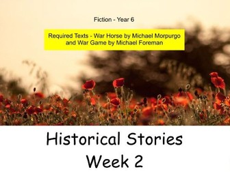 Year 6 - Historical Stories (Week 2 of 3)