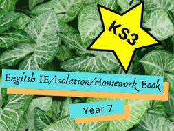 English IE/Isolation/Homework Work Booklet YEAR 7