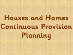 Houses and Homes Continuous Provision plan