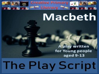 KS2 / KS3 Drama - Macbeth Play Script
