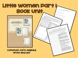 Novel Unit: Little Women: Part 1 Common Core Aligned