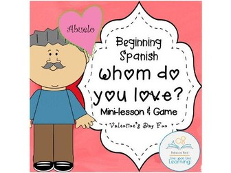 Spanish Valentine's Day Mini-Lesson and Game