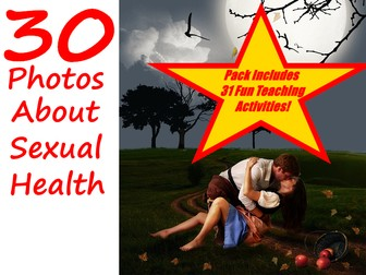 Sexual Health Week - PowerPoint + 31 Fun Teaching Ideas For Using This Resource In The Classroom