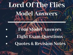 A* 'Lord Of The Flies' Model Answers: GCSE Revision Pack