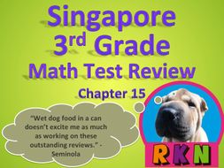Singapore 3rd Grade Chapter 15 Math Test Review (6 pages)
