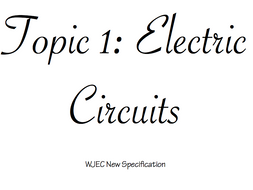 WJEC New Specification Physics Revision Booklet - Electric Circuits